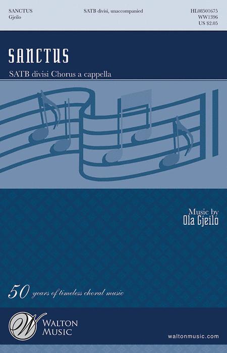 Sanctus : SATB divisi : Ola Gjeilo : Ola Gjeilo : Sheet Music : WW1396 : 884088223397