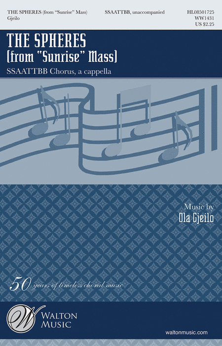The Spheres : SATB : Ola Gjeilo : Ola Gjeilo : Sheet Music : WW1431 : 884088475710