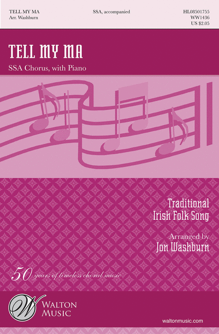 Tell My Ma : SSA : Jon Washburn : Sheet Music : WW1436 : 884088498986