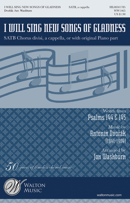 I Will Sing New Songs of Gladness : SATB : Jon Washburn : Sheet Music : WW1465 : 884088568382