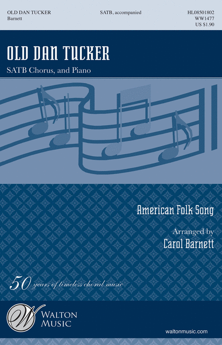 Old Dan Tucker : SATB : Carol Barnett :  1 CD : WW1477 : 884088640880
