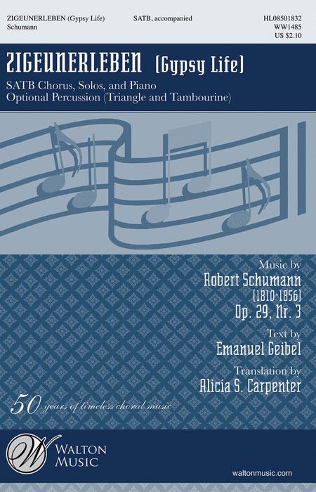Zigeunerleben : SATB divisi : Robert Schumann : Robert Schumann : Sheet Music : WW1485 : 884088657178