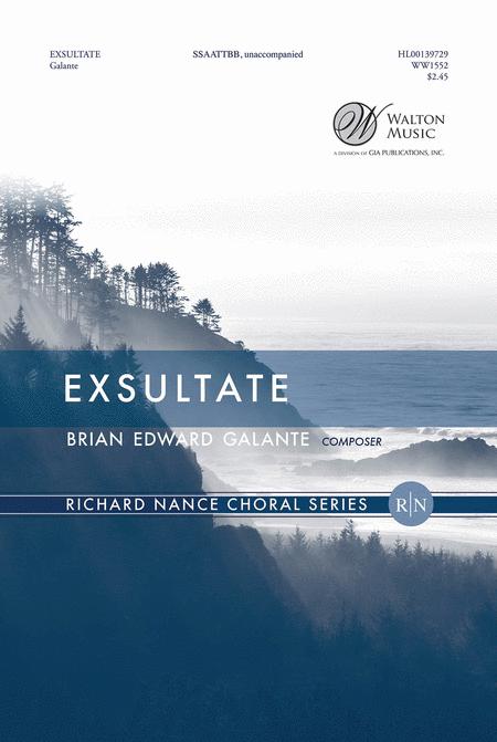 Exsultate : SSAATTBB : Brian Edward Galante : Brian Edward Galante : Sheet Music : WW1552 : 888680038786