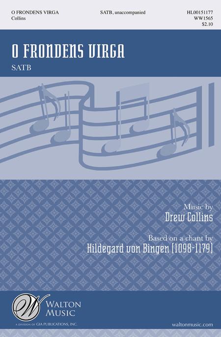 O Frondens Virga : SATB : Hildegard von Bingen : Hildegard von Bingen : Sheet Music : WW1565 : 888680085735