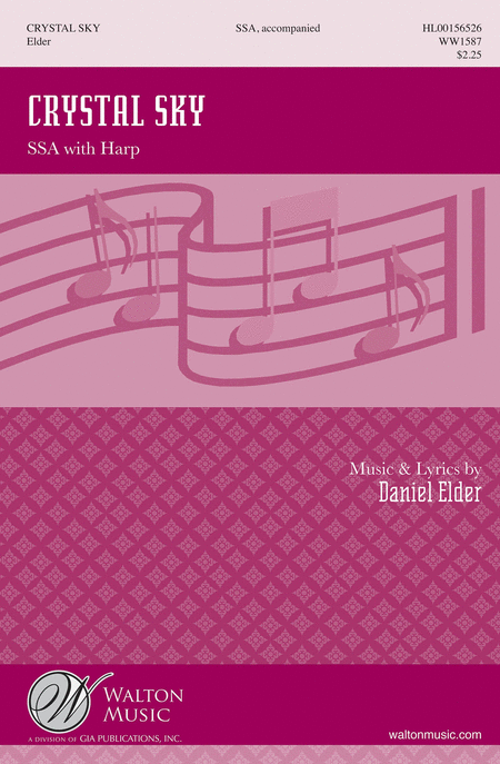 Crystal Sky : SSA : Daniel Elder : Daniel Elder : Sheet Music : WW1587 : 888680606756