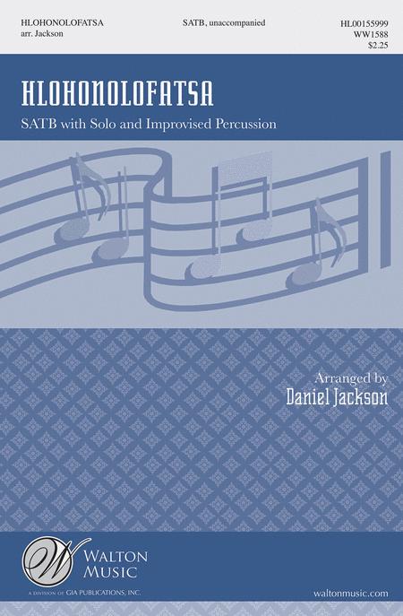 Hlohonolofatsa : SATB : Daniel Jackson : Sheet Music : WW1588 : 888680603052