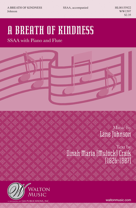 A Breath of Kindness : SSAA : WW1597 : Sheet Music : WW1597 : 888680602871