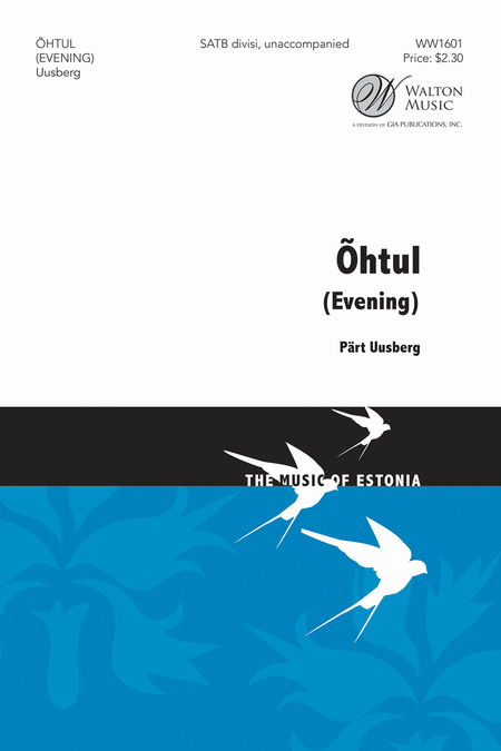 Ohtol : SAB Divisi : Pert Uusberg : Pert Uusberg : Sheet Music : WW1601 : 888680604387