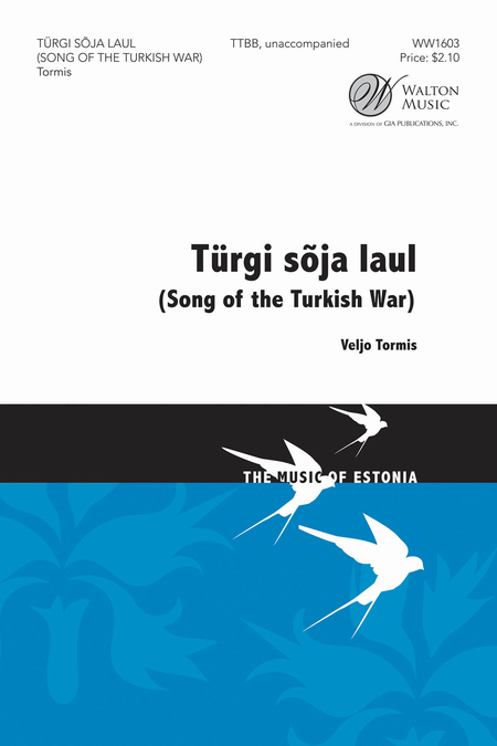 Song of the Turkish War (Turgi Soja Laul) : TTBB : Veljo Tormis : Veljo Tormis : Sheet Music : WW1603 : 888680604417