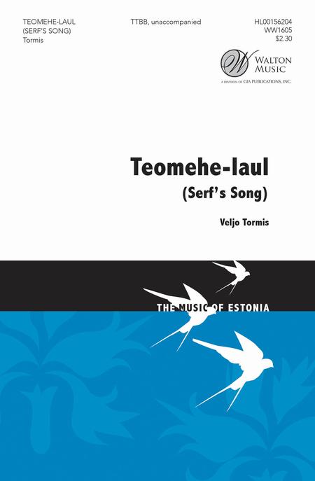 Serf's Song (Teomehe-laul) : TTBB : Veljo Tormis : Veljo Tormis : Sheet Music : WW1605 : 888680604431