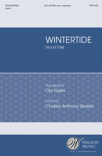 Wintertide : SSAATTBB : Ola Gjeilo : Choir of Royal Holloway : Sheet Music : WW1609 : 78514700176