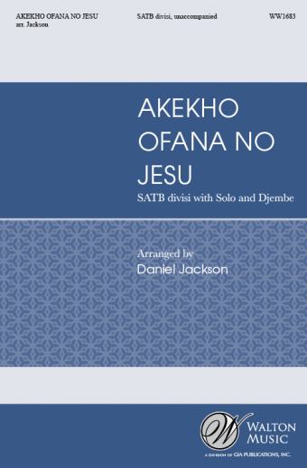 Akekho Ofana No Jesu : SATB divisi : Daniel Jackson : Point Loma Nazarene Concert Choir : Sheet Music : WW1683 : 78514701006
