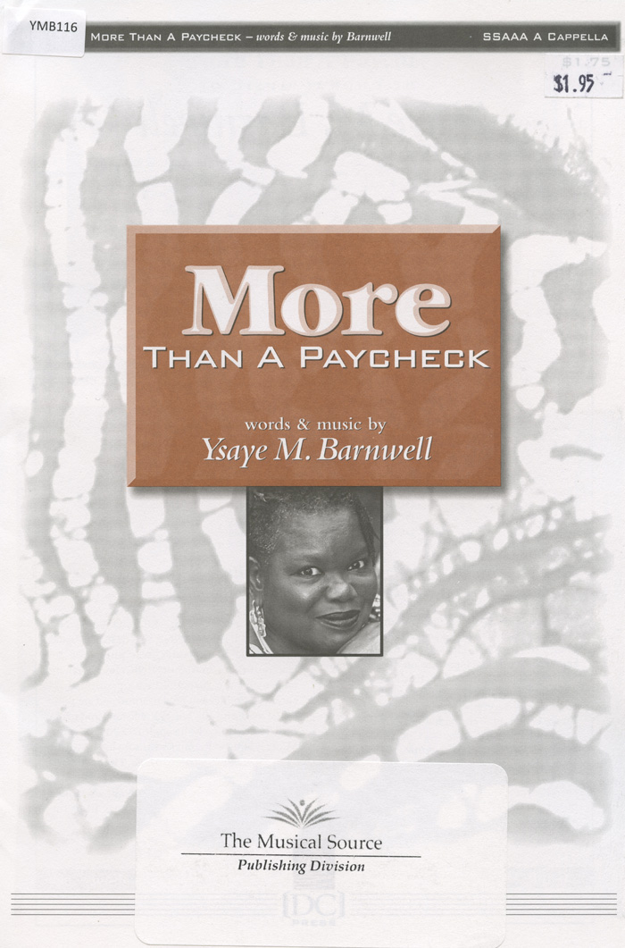 More Than a Paycheck : SSAA : Ysaye Barnwell : Ysaye Barnwell : Sweet Honey In The Rock : Sheet Music : ymb116
