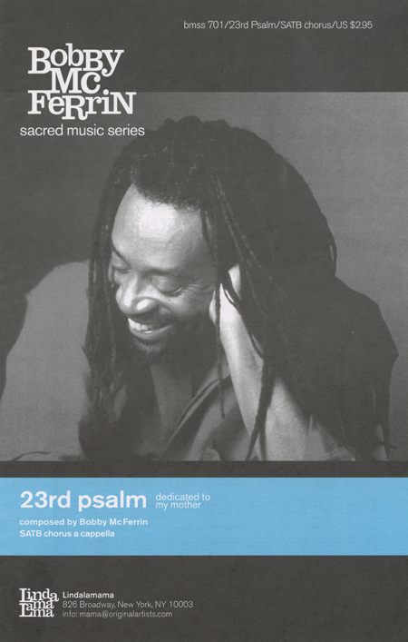 23rd Psalm : SATB : Bobby McFerrin : Bobby McFerrin : Bobby McFerrin : Sheet Music : psalm