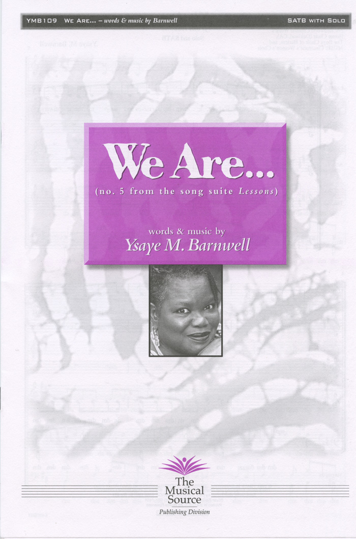 We Are... : SATB : Ysaye Barnwell : Ysaye Barnwell : Sweet Honey In The Rock : Sheet Music : ymb109