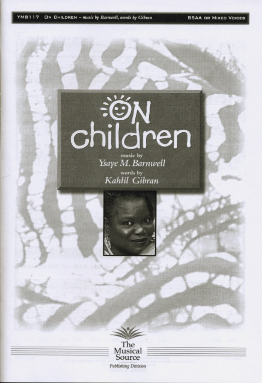 On Children : SSAA : Ysaye Barnwell : Kahlil Gibran : Sweet Honey In The Rock : Sheet Music : ymb117