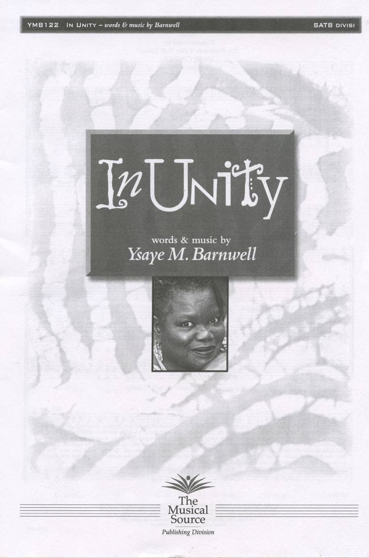 In Unity : SATB divisi : Ysaye Barnwell : Ysaye Barnwell : Sweet Honey In The Rock : Sheet Music : ymb122