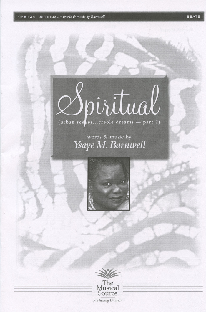 Spiritual : SSATB : Ysaye Barnwell : Ysaye Barnwell : Sweet Honey In The Rock : Sheet Music : ymb124