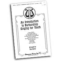 Tom Gentry : An Introduction To Barbershop Singing For Youth Songbook : TTBB : 01 Songbook : 747510061014 : 35011025