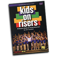 John Jacobson : Kids on Risers : DVD : John Jacobson :  : 884088500139 : 1423492382 : 09971452