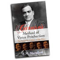 P. Mario Marafioti : Caruso's Method of Voice Production - The Scientific Culture of the Voice : Solo : 01 Songbook :  : 06-241807