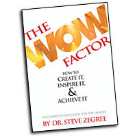 Steve Zegree : The Wow Factor : 01 Book : Steve Zegree :  : 884088309879 : 1423468139 : 08749574