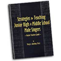 Dr. Terry Barham : Strategies for Teaching Junior High & Middle School Male Singers : 01 Book :  : 964807004435 : sbmp443