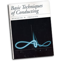 Kenneth H. Phillips : Basic Techniques of Conducting : 01 Book :  : 9780195099379
