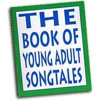 John M. Feierabend : The Book of Young Adult Songtales : Kids : 01 Songbook : John M. Feierabend :  : G-5279