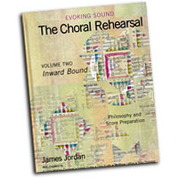 James Jordan : Evoking Sound: The Choral Rehearsal Vol 2 : 01 Book : James Jordan :  : G-7129