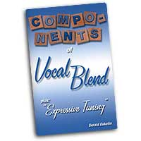 Gerald Eskelin : Components of Vocal Blend : 01 Book :