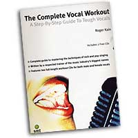Roger Kain : The Complete Vocal Workout : 01 Book & 2 CDs Vocal Warm Up Exerc :  : 752187439318 : 1844920038 : 14007404