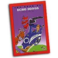 John M. Feierabend : The Book of Echo Songs: I'll Sing After You : Kids : 01 Songbook : John M. Feierabend :  : G-5277