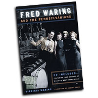 Virginia Waring : Fred Waring and the Pennsylvanians : 01 Book & 1 CD : Fred Waring :  : 0252074440