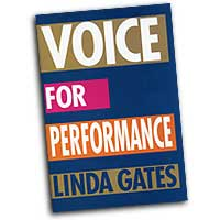 Linda Gates : Voice for Performance : 01 Book :  : 00314415