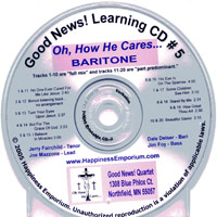 Good News Quartet : Gospel 5 - Oh How He Cares - CD Baritone : Parts CD :