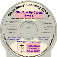 Good News Quartet : Gospel 5 - Oh How He Cares - CD Bass : Parts CD :