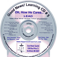 Good News Quartet : Gospel 5 - Oh How He Cares - CD Lead : Parts CD :