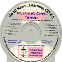 Good News Quartet : Gospel 5 - Oh How He Cares - CD Tenor : Parts CD :