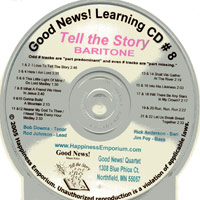 Good News Quartet : Gospel Album 8 - Tell The Story - CD Baritone : Parts CD :