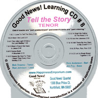 Good News Quartet : Gospel Album 8 - Tell The Story - CD Tenor : Parts CD :