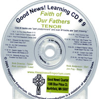 Good News Quartet : Gospel Album 9 - Faith of Our Fathers - CD Tenor : Parts CD :