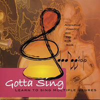 Amparo Bellon-Champ : Gotta Sing - Learn To Sing in Multiple Genres : 00  1 CD :