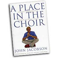John Jacobson : A Place In The Choir : 01 Book : John Jacobson :  : 884088145071 : 1423427319 : 09971063