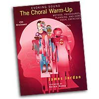 James Jordan : The Choral Warm-Up : 01 Book & 1 CD Warm -Ups : James Jordan :  : 6397