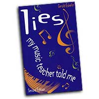 Gerald Eskelin : Lies My Music Teacher Told Me : 01 Book :