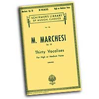 Mathilde Marchesi : Thirty Vocalises for High or Medium Voice : Vocal Warm Up Exercises :  : 073999528800 : 50252880