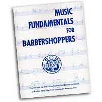 Barbershop Harmony Society : Music Fundamentals For Barbershoppers : 01 Book :  : 4034