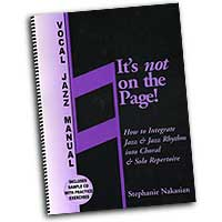 Stephanie Nakasian : It's not on the Page! : 01 Book & 1 CD :  : NOP