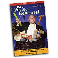 Timothy Seelig : The Perfect Rehearsal : 01 Book : Timothy Seelig :  : 747510178477 : 1592351522 : 35022835